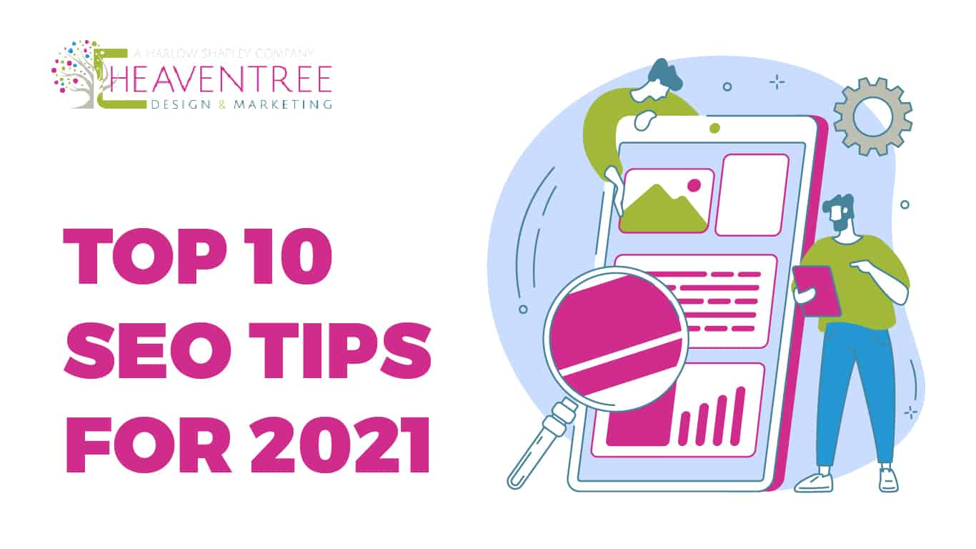 TOP 10 SEO TIPS FOR 2021